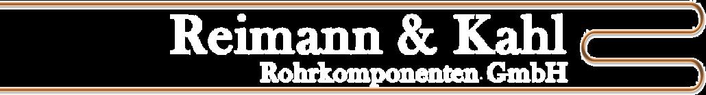 Reimann und Kahl Rohrkomponenten GmbH